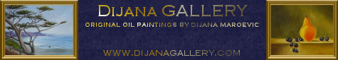 DijanaGallery.com: Original oil paintings by Dijana Maroevic